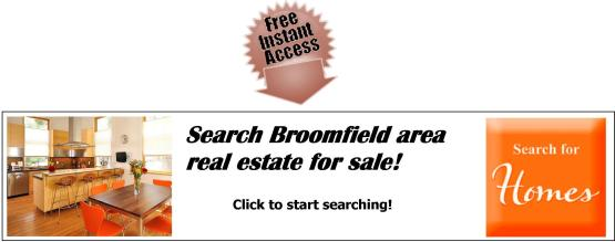 Real Estate in Broomfield Areas