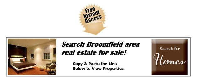 Broomfield Homes and Real Estate